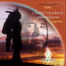 Aigle bleu Chants dans la tradition amérindienne